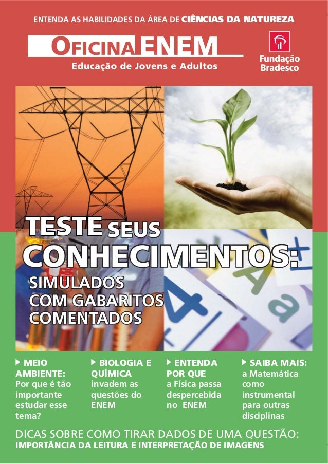 OFICINA ENEM • EDUCAÇÃO DE JOVENS E ADULTOS 1 ENTENDA AS HABILIDADES DA ÁREA DE CIÊNCIAS DA NATUREZA CONHECIMENTOCONHECIME...
