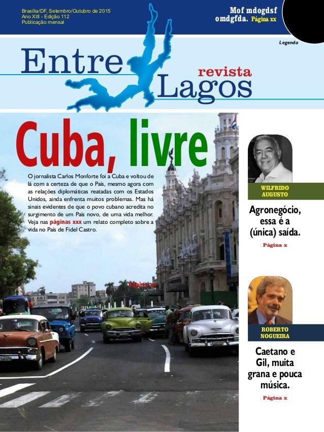 Brasília/DF, Setembro/Outubro de 2015 Ano XIII - Edição 112 Publicação mensal Mof mdogdsf omdgfda. Página xx Legenda ROBER...