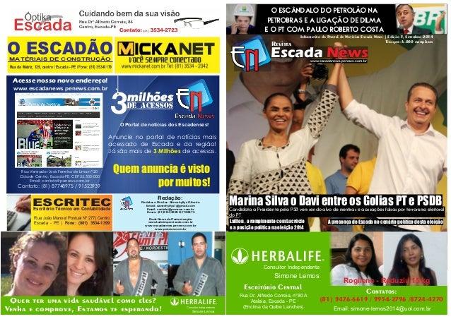 Informativo do Portal de Notícias Escada News | Edição 5, Setembro 2014  Escada News Revista  www.escadanews.penews.com.br...
