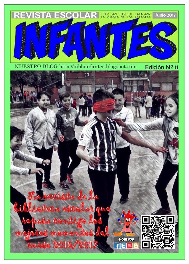 infantes REVISTA ESCOLAR Junio 2017 Edición Nº 11 LLaa rreevviissttaa ddee llaa bbiibblliiootteeccaa eessccoollaarr qquuee...