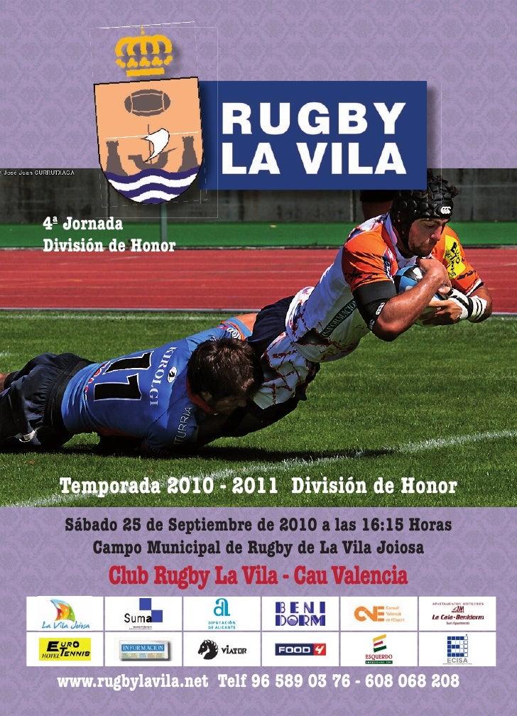 4ª Jornada División de Honor       Temporada 2010 - 2011 División de Honor   Sábado 25 de Septiembre de 2010 a las 16:15 H...