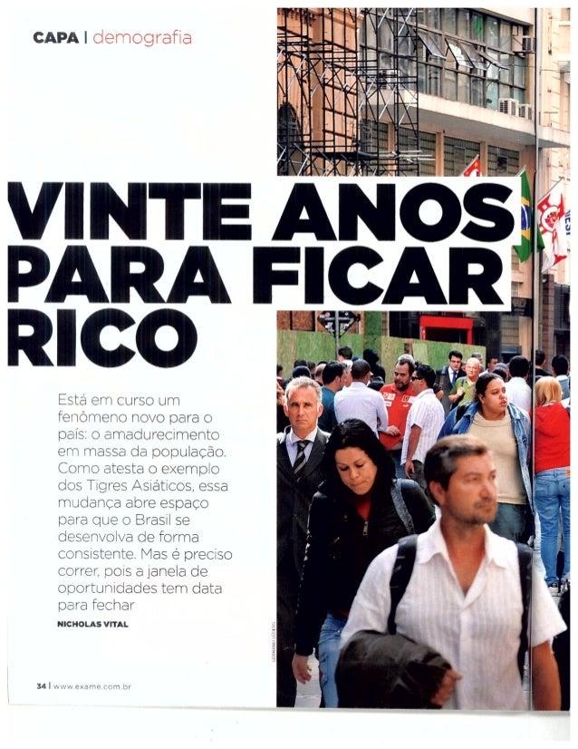 Revista exame ed 980 nr 21_17nov10_demografia_vinte anos para ficar rico