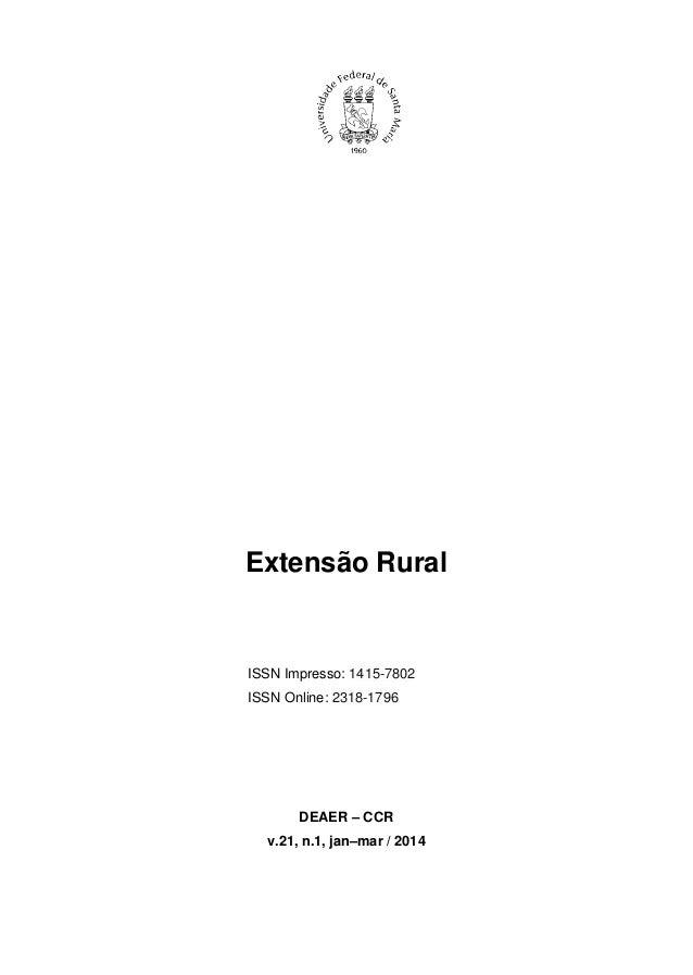 Extensão Rural  ISSN Impresso: 1415-7802  ISSN Online: 2318-1796  DEAER – CCR  v.21, n.1, jan–mar / 2014