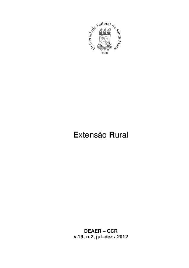 Extensão Rural     DEAER – CCRv.19, n.2, jul–dez / 2012