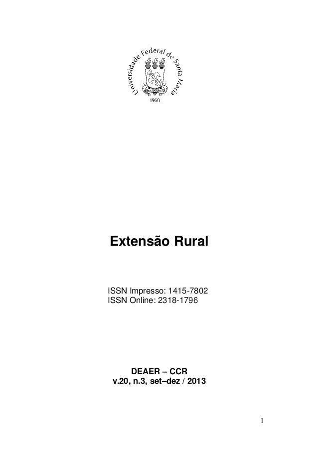 Extensão Rural  ISSN Impresso: 1415-7802 ISSN Online: 2318-1796  DEAER – CCR v.20, n.3, set–dez / 2013  1