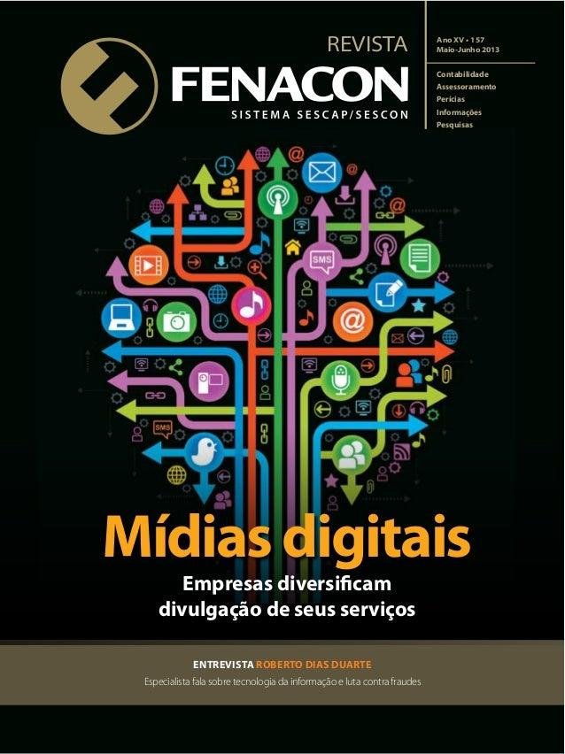 REVISTA ENTREVISTA ROBERTO DIAS DUARTE Especialista fala sobre tecnologia da informação e luta contra fraudes Contabilidad...