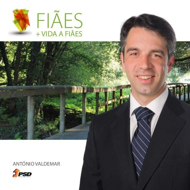 FIÃES ANTÓNIO VALDEMAR + VIDA A FIÃES