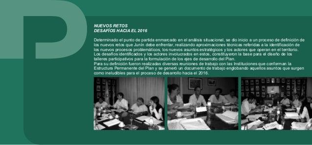 2.2. Etapa de formulación MAYO DE TALLERES Luego de la definición de los Desafíos que Junín debe afrontar hacia el 2016, s...