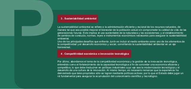 5 . Gobernabilidad democrática La sustentabilidad también involucra la gobernabilidad democrática, una ampliación de las c...