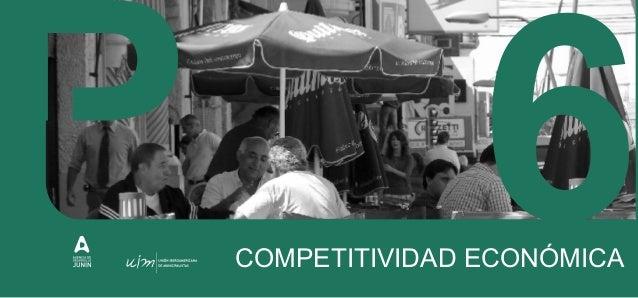 CIUDAD TERRITORIALMENTE COMPETITIVA Ciudad territorialmente competitiva: apunta a un mejor conocimiento del territorio y a...