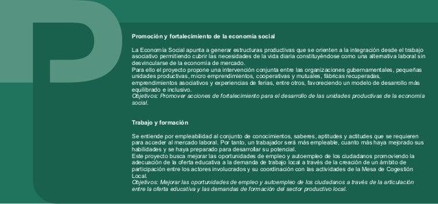 DIMENSIÓN: DESARROLLO ECONÓMICO LOCAL El desarrollo económico depende esencialmente de la capacidad para introducir innova...