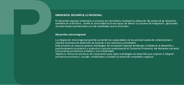 Inserción regional Los gobiernos locales son las estructuras facilitadoras del desarrollo, y actores clave de una inserció...