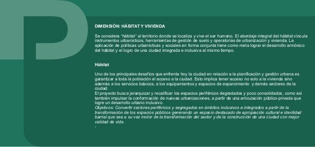 Fortalecimiento del ámbito barrial El barrio es el lugar primario de la ciudad donde se desarrolla la ciudadanía, se lo en...