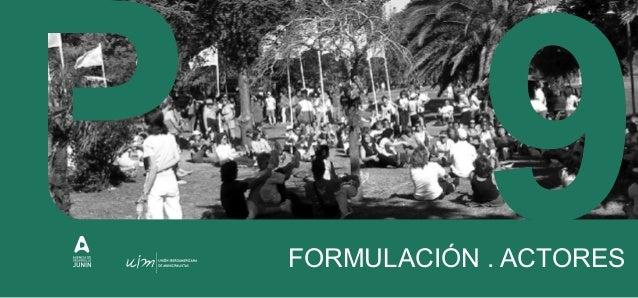 Ing. Oscar Palma Arq. Hector Bazzani Arq. Laura Franco Lic. en Ciencia Política Natalia Massari Lic. en Sociología Margari...