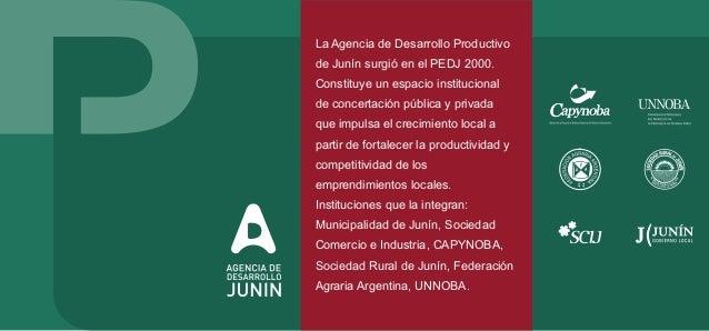 Agencia de Desarrollo Productivo. Es quien promueve el Plan de Desarrollo, realizando aportes en las diferentes instancias...