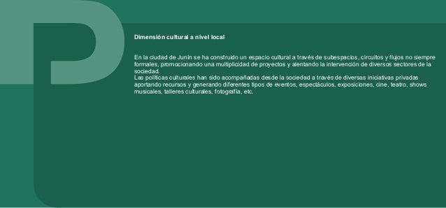 Junín y su caracterización económica La estructura económica del partido se configura sobre el sector de comercio y servic...