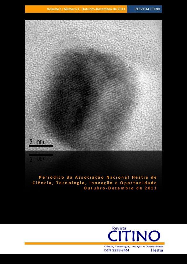 Volume 1׀ Número 1׀ Outubro-Dezembro de 2011 RESVISTA CITNOP e r i ó d i c o d a A s s o c i a ç ã o N a c i o n a l H...