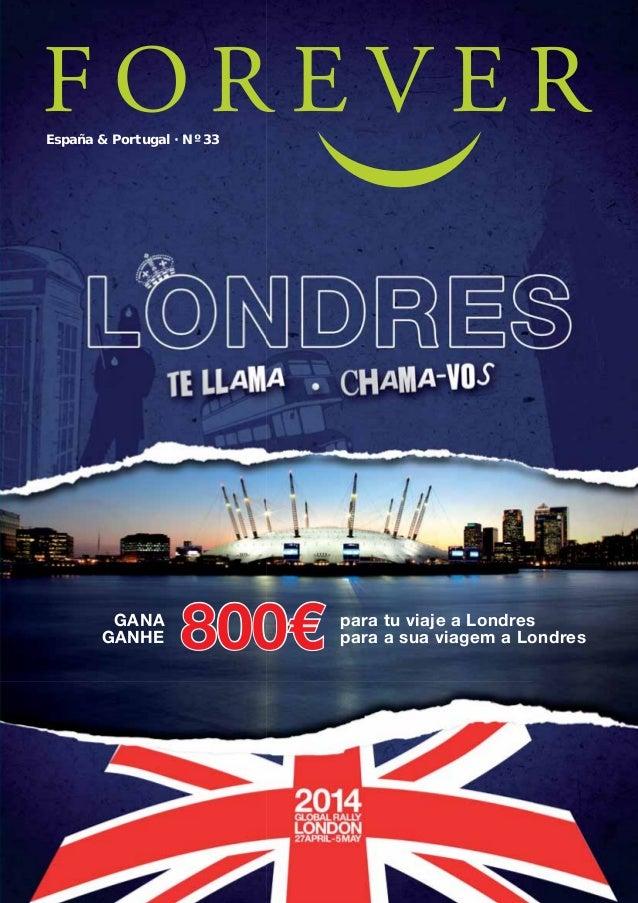 España & Portugal · Nº 33  GANA GANHE  AF REVISTA N33 _ 26-09-13.indd 1  800€  para tu viaje a Londres para a sua viagem a...