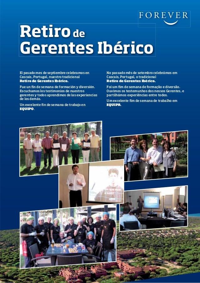 Retiro de Gerentes Ibérico El pasado mes de septiembre celebramos en Cascais, Portugal, nuestro tradicional Retiro de Gere...