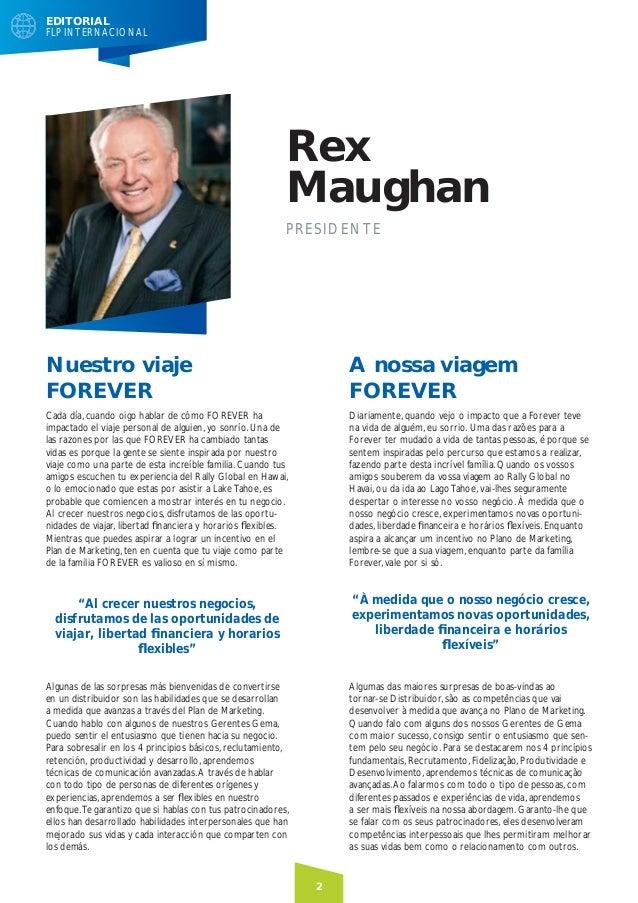 EDITORIAL FLP INTERNACIONAL  Rex Maughan P RES IDENTE  Nuestro viaje FOREVER  A nossa viagem FOREVER  Cada día, cuando oig...