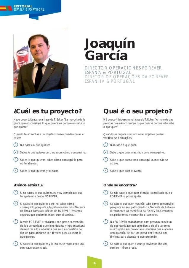 EDITORIAL ESPAÑA & PORTUGAL  Joaquín García DIRECTOR OPERACIONES FOREVER ESPAÑA & PORTUGAL DIRETOR DE OPERAÇÕES DA FOREVER...