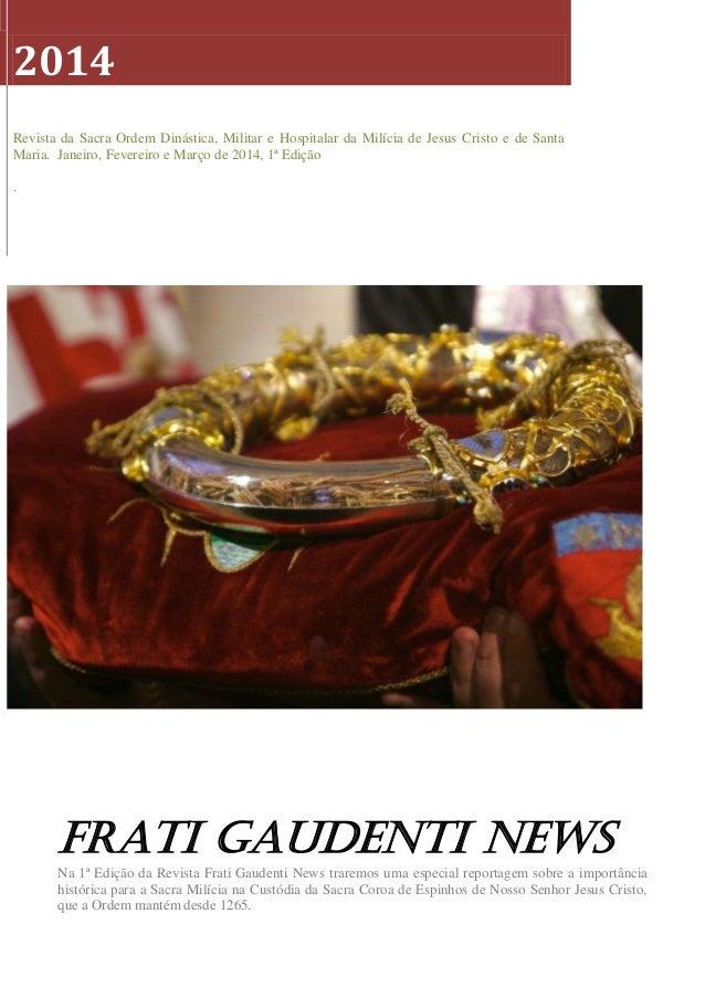 2014 Revista da Sacra Ordem Dinástica, Militar e Hospitalar da Milícia de Jesus Cristo e de Santa Maria. Janeiro, Fevereir...