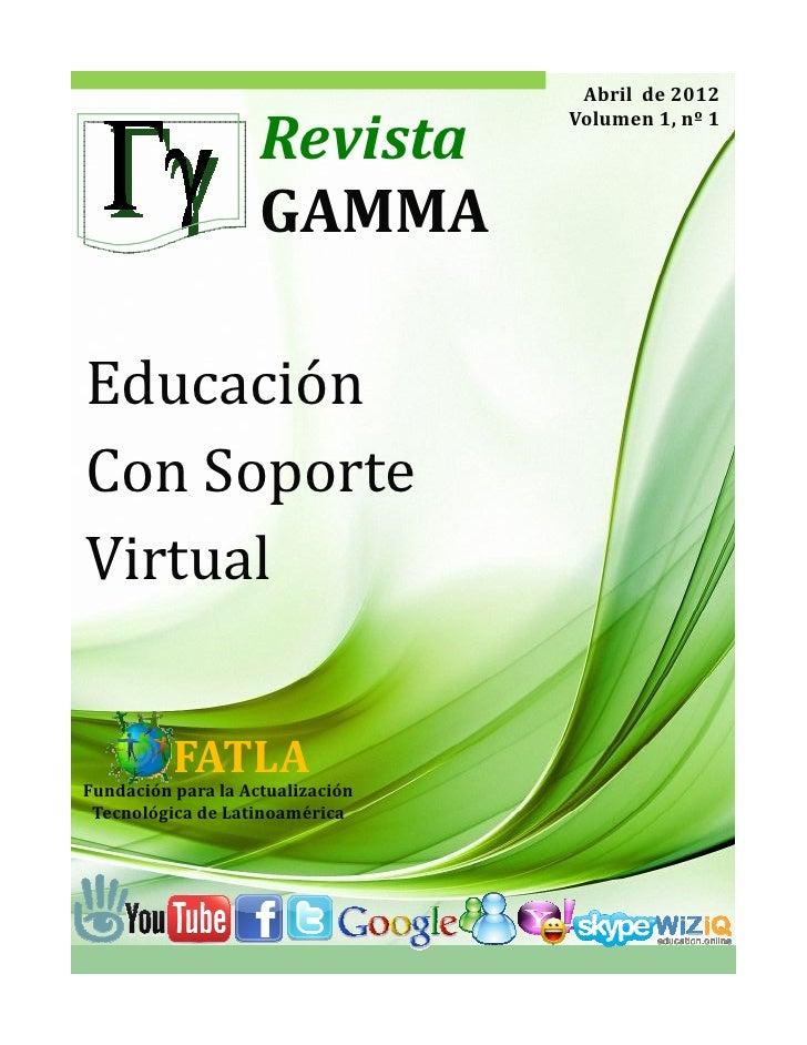Abrilde2012                                   Volumen1,nº1                    Revista                    GAMMAEd...
