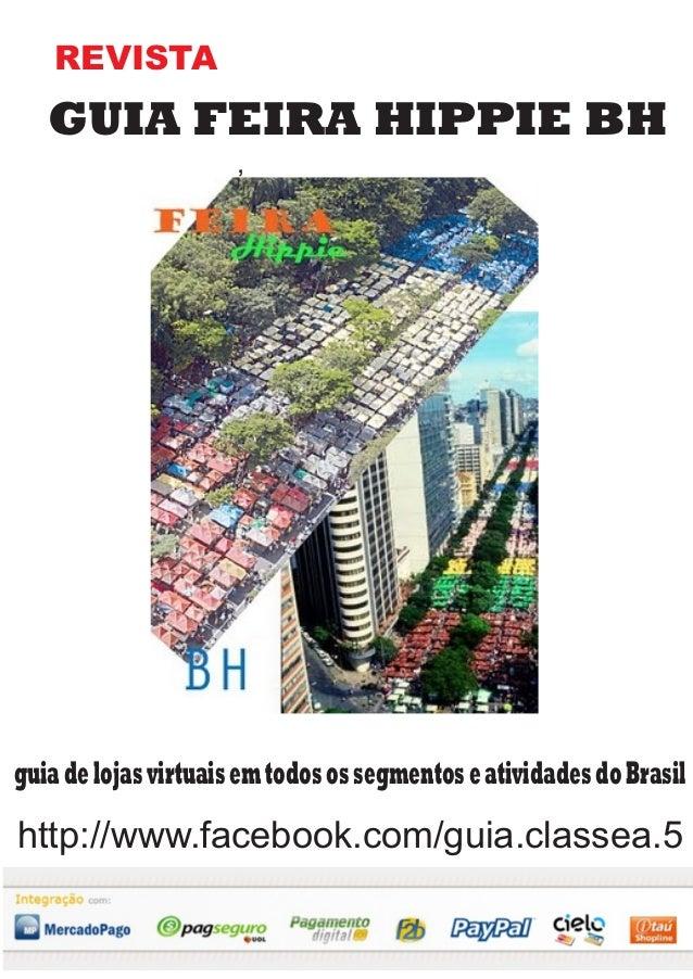 ,REVISTAGUIA FEIRA HIPPIE BHguiadelojasvirtuaisemtodosossegmentoseatividadesdoBrasilhttp://www.facebook.com/guia.classea.5
