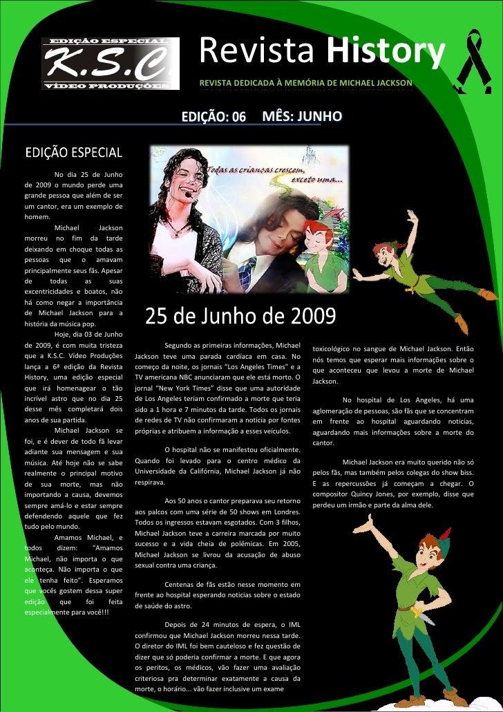 Revista History                                                        REVISTA DEDICADA À MEMÓRIA DE MICHAEL JACKSON      ...
