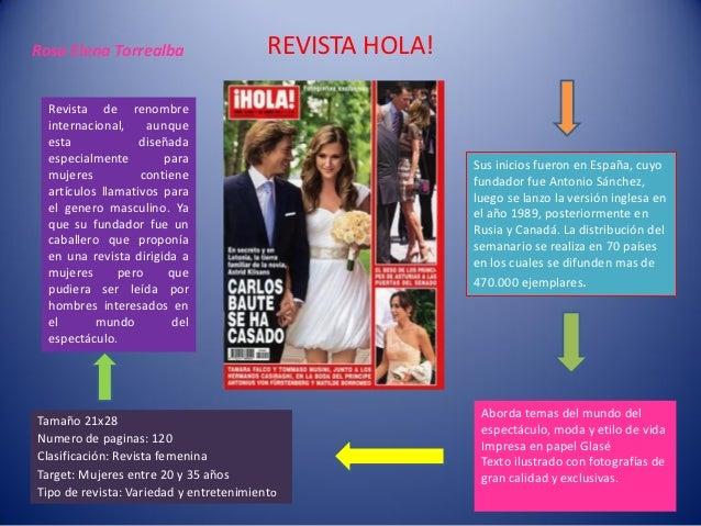 Rosa Elena Torrealba                     REVISTA HOLA!  Revista de renombre  internacional,    aunque  esta             di...