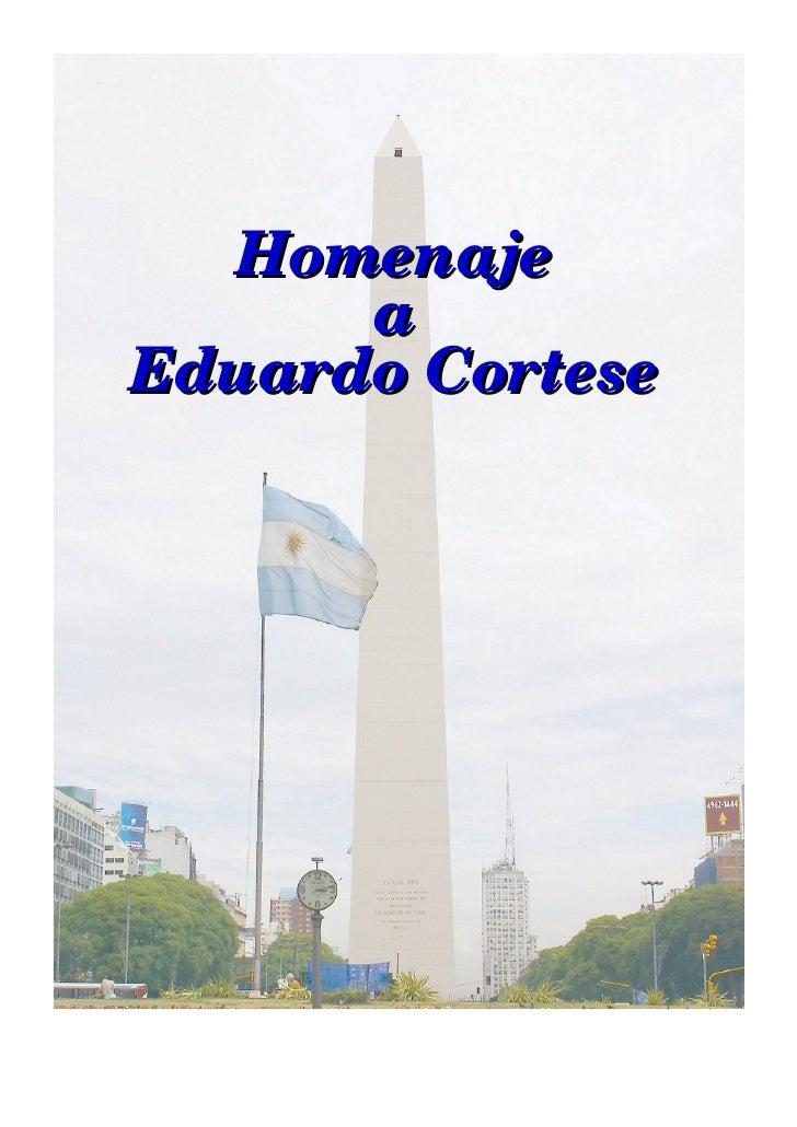 Homenaje       a Eduardo Cortese