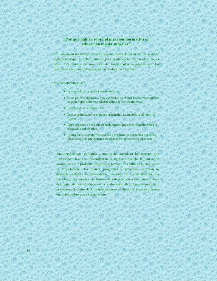 ¿Por qué hablar sobre planeación normativa en                     educación media superior?     La Planeación normativa en...