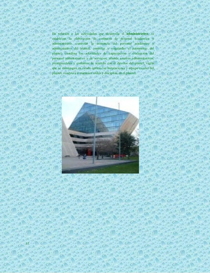 En relación a las actividades que desarrolla el administrativo, se     establecen la elaboración de contratos de personal ...