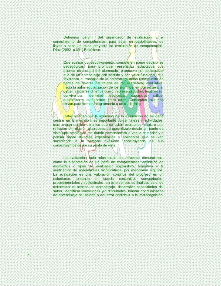 Debemos partir      del significado de evaluación y el     conocimiento de competencias, para estar en posibilidades, de  ...