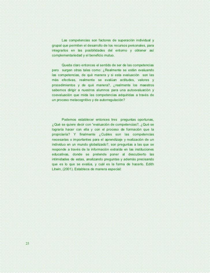 Las competencias son factores de superación individual y     grupal que permiten el desarrollo de los recursos personales,...