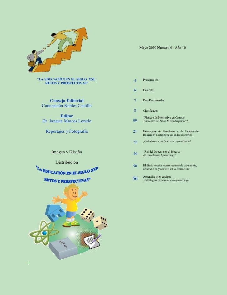 """Mayo 2010 Número 01 Año 10    """"LA EDUCACIÓN EN EL SIGLO XXI :   4      Presentación         RETOS Y PROSPECTIVAS""""         ..."""