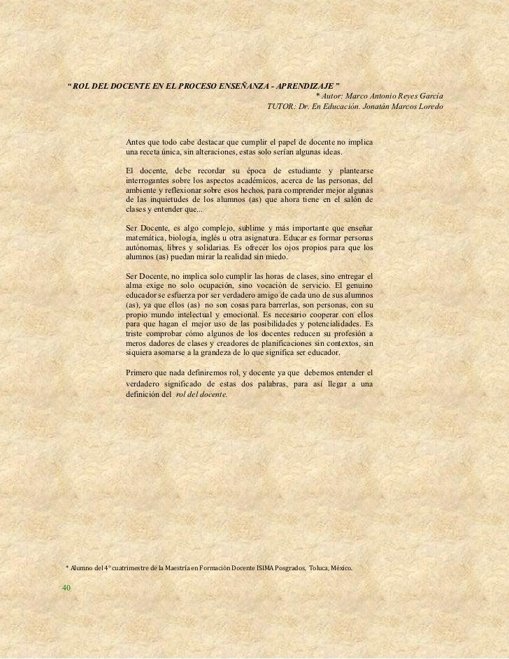 """"""" ROL DEL DOCENTE EN EL PROCESO ENSEÑANZA - APRENDIZAJE """"                                                      * Autor: Ma..."""