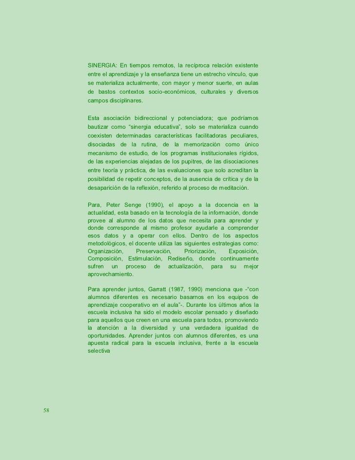SINERGIA: En tiempos remotos, la recíproca relación existente     entre el aprendizaje y la enseñanza tiene un estrecho ví...