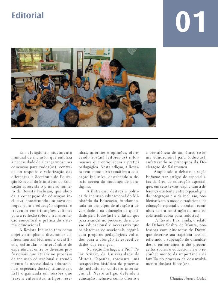 Editorial                                                                                             01     Em atenção ao...