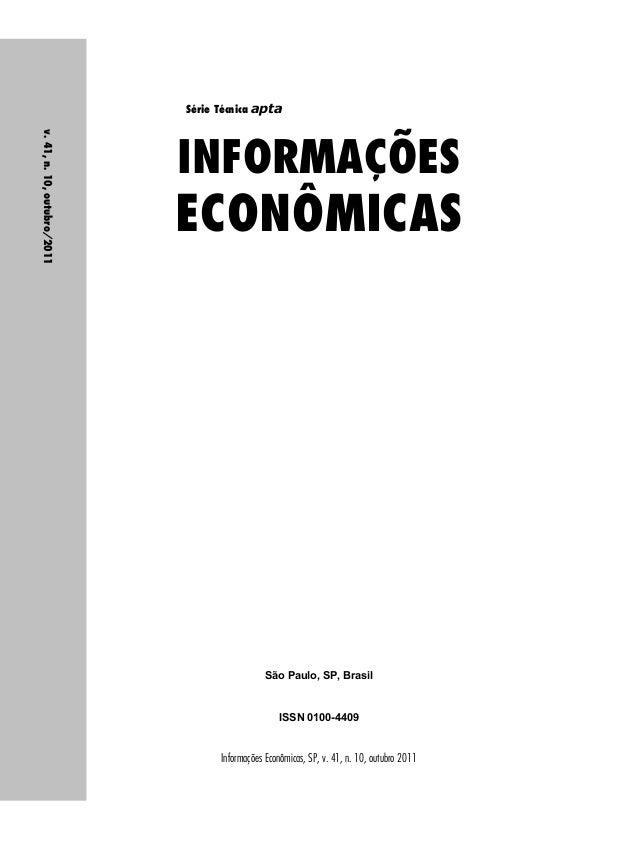 Série Técnica apta  INFORMAÇÕES  ECONÔMICAS  São Paulo, SP, Brasil  ISSN 0100-4409  Informações Econômicas, SP, v. 41, n. ...