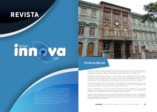 Bolívar ISSN Por Decreto Ejecutivo y bajo la presidencia del Dr. Gabriel García Moreno, el 27 de abril de 1861 se oficiali...