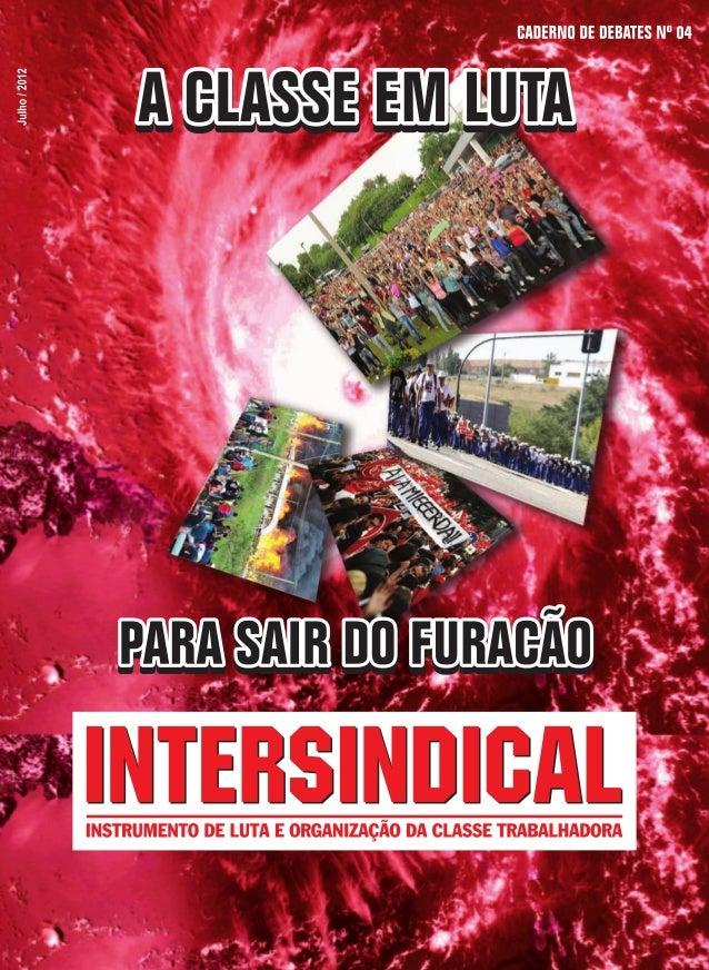 Revista intersindical - A classe em luta para sair do furacão