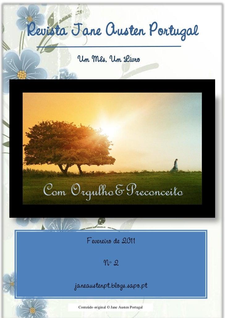 Revista Jane Austen Portugal        Um Mês, Um Livro  Com Orgulho&Preconceito             Fevereiro de 2011               ...