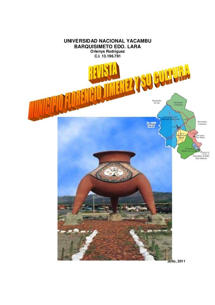 UNIVERSIDAD NACIONAL YACAMBU    BARQUISIMETO EDO. LARA        Orlenys Rodríguez          C.I. 13.196.781                  ...