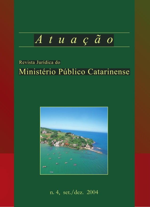 Publicação quadrimestral da Associação Catarinense do Ministério Público e do Ministério Público do Estado de Santa Catari...