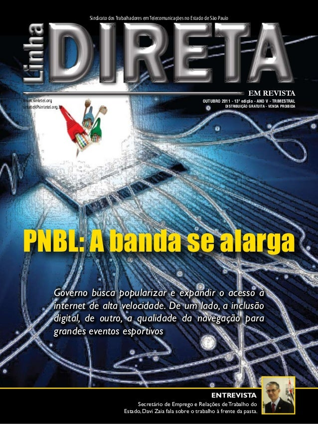 Sindicato dos Trabalhadores em Telecomunicações no Estado de São Paulo  www.sintetel.org sintetel@sintetel.org.br  EM REVI...