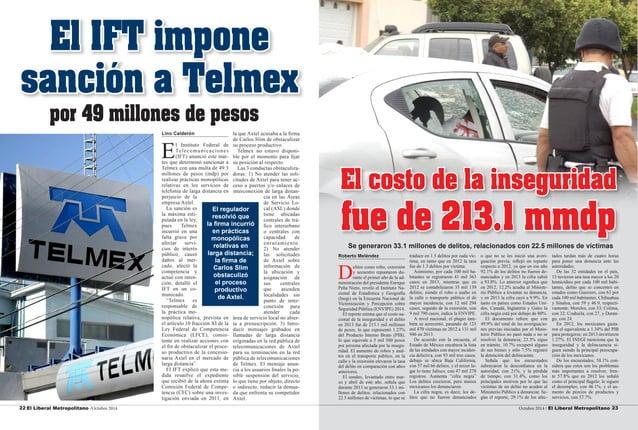 22 El Liberal Metropolitano /Octubre 2014 Octubre 2014 / El Liberal Metropolitano 23  Lino Calderón  El Instituto Federal ...