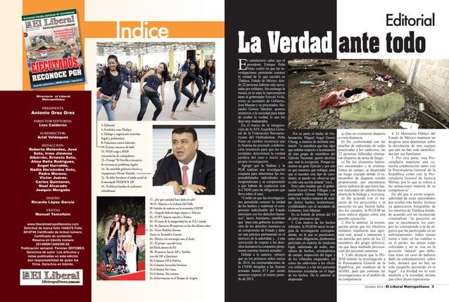 Octubre 2014 / El Liberal Metropolitano 3  Indice  PRESIDENTE  Antonio Grez Grez  DIRECTOR EDITORIAL  Lino Calderón  SUBDI...