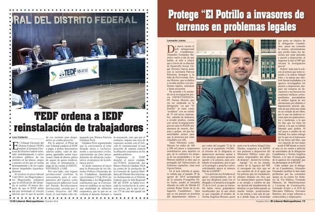 12 El Liberal Metropolitano /Octubre 2014 Octubre 2014 / El Liberal Metropolitano 13  Lino Calderón  El Tribunal Electoral...
