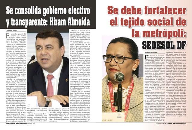 14 El Liberal Metropolitano /Octubre 2014 Octubre 2014 / El Liberal Metropolitano 15  Leonardo Juárez  El contralor genera...
